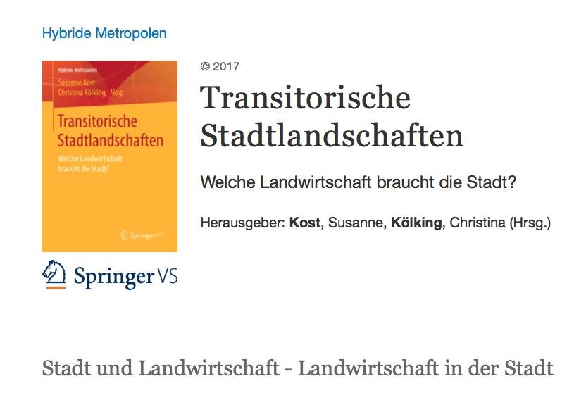 Bürgow, G./ Franck, V./ Höfler, J./ Million, A./ Steglich, A. (2017): ROOF WATER-FARM – ein Baustein klimasensibler und kreislauforientierter Stadtentwicklung. In: Kost, S./ Kölking, Ch. (Hrsg.): Transitorische Stadtlandschaften – Welche Landwirtschaft braucht die Stadt?, Springer Verlag, Reihe Hybride Metropolen, Wiesbaden