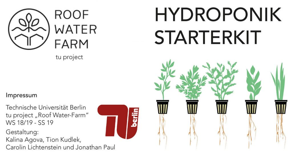 (c) ROOF WATER FARM tu projects. StarterKitHydroponik 2018/19